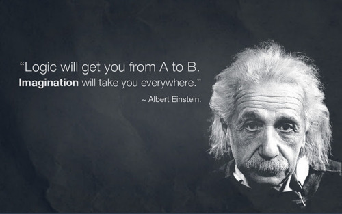 Imagination will take you everywhere. -- Albert Einstein