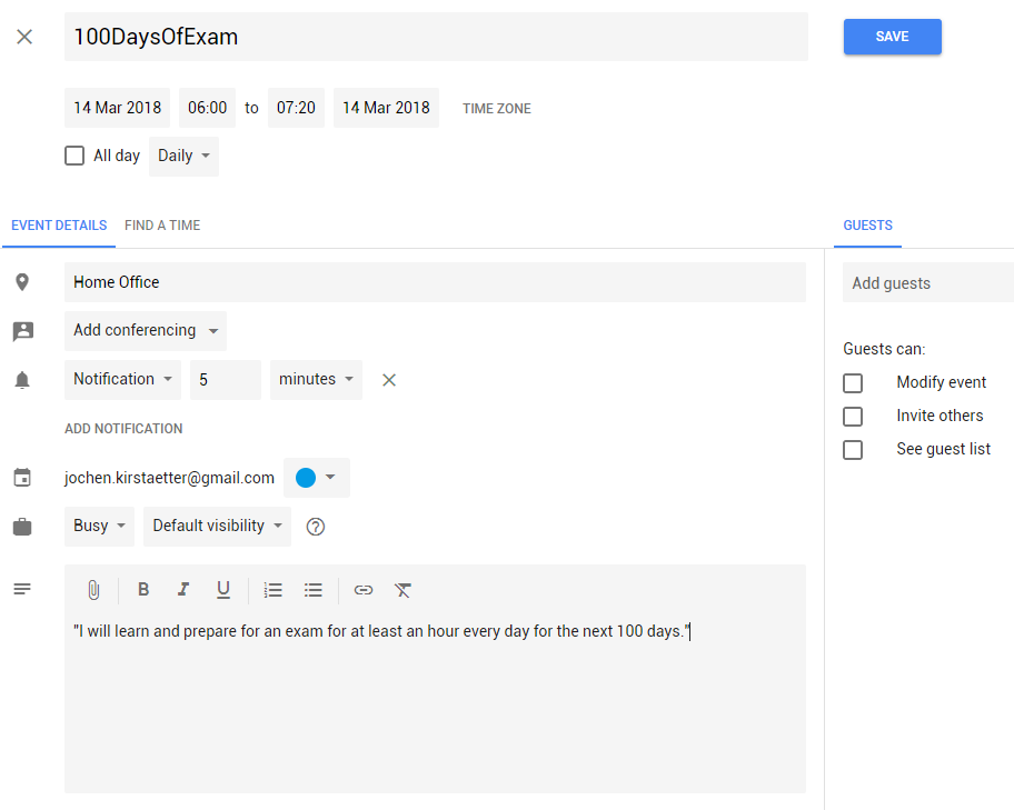 Put a daily event with notification into your personal calendar, i.e. Google Calendar